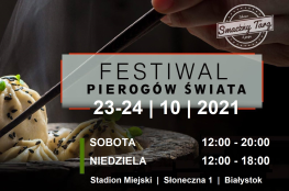 Białystok Wydarzenie Festiwal Festiwal Pierogów Świata w Białymstoku 23-24.10