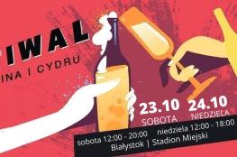 Białystok Wydarzenie Festiwal Festiwal Piwa Wina i Cydru w Białymstoku 23-24.10