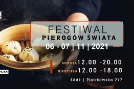 Łódź Wydarzenie Festiwal Festiwal Pierogów Świata w Łodzi 6-7.11