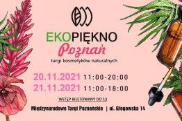 Poznań Wydarzenie Targi Ekopiękno // Targi kosmetyków naturalnych