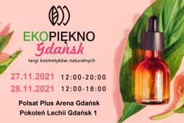 Gdańsk Wydarzenie Targi Ekopiękno // Targi kosmetyków naturalnych Gdańsk