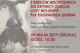 Krynica- Zdrój Wydarzenie Kulturalne Losy wojenne płk Eugeniusza Quirini