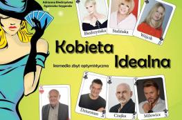 """Wrocław Wydarzenie Spektakl """"Kobieta idealna"""" w Sali Koncertowej Radia Wrocław"""