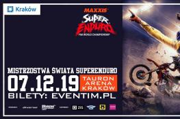Kraków Wydarzenie Sporty motorowe Mistrzostwa Świata SuperEnduro - Kraków 2019