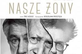 """Katowice Wydarzenie Spektakl """"Nasze żony"""" w Pałacu Młodzieży w Katowicach"""
