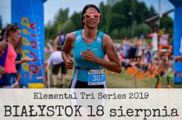 Białystok Wydarzenie Bieg ELEMENTAL Tri Series 2019 - Białystok