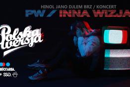 Iława Wydarzenie Koncert Polska Wersja w Iławie / Koncert premierowy