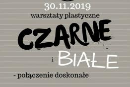 Białystok Wydarzenie Warsztaty Warsztaty Czarne i białe - połączenie doskonałe